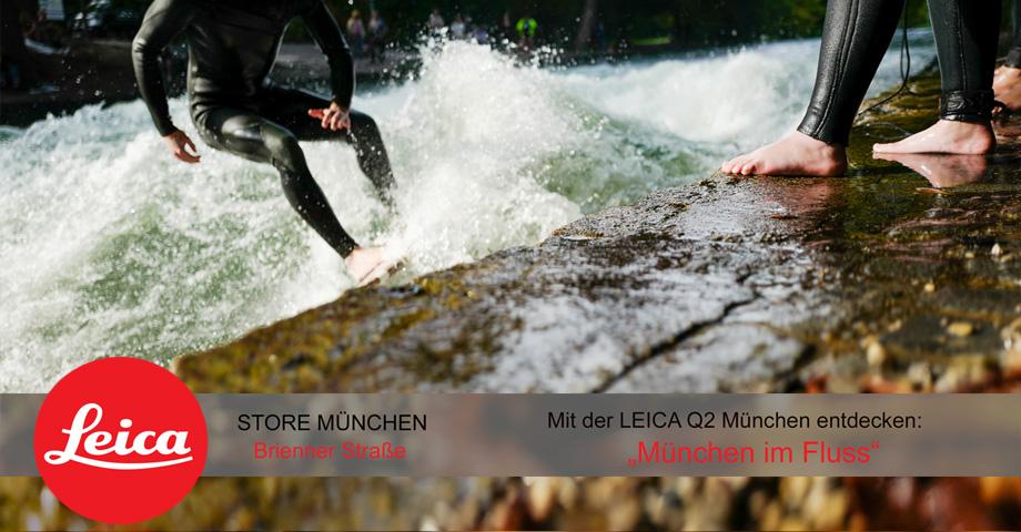 """LEICA Q2 Workshop – """"München im Fluss """""""